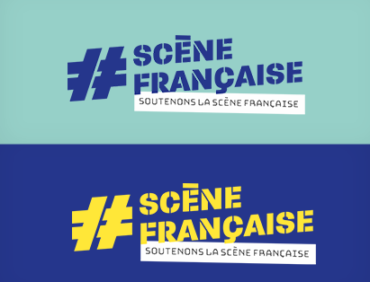 Ensemble, soutenons la #SceneFrancaise