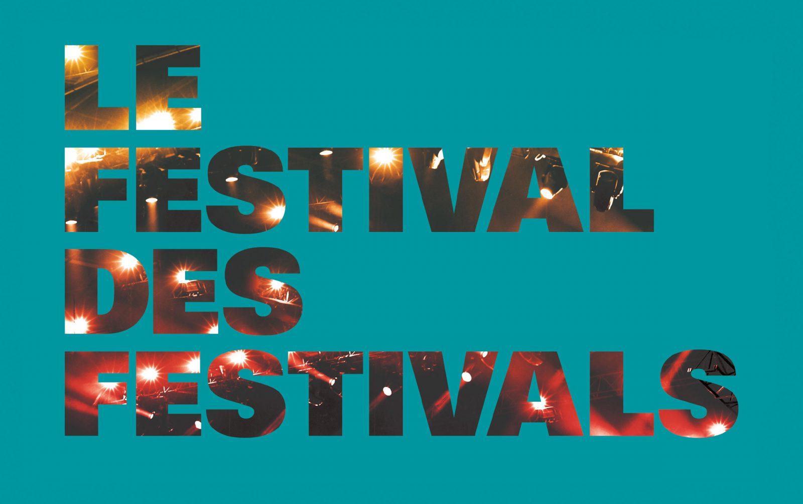 Le Festival des festivals le 27 août